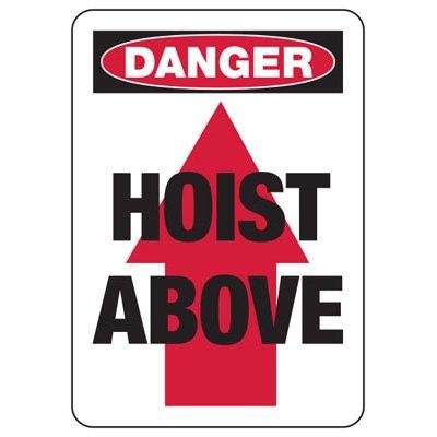 Danger Hoist Above Crane Safety Signs
