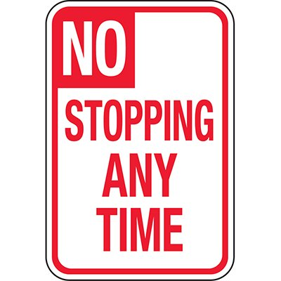 CA Reflective Parking Lot Signs - No Stopping Any Time