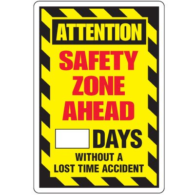 Dry Erase Safety Tracker Signs - Attention Safety Zone Ahead