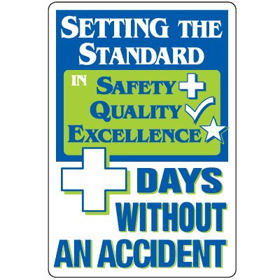 Dry Erase Safety Tracker Signs - Setting The Standard ___ Days Without An Accident