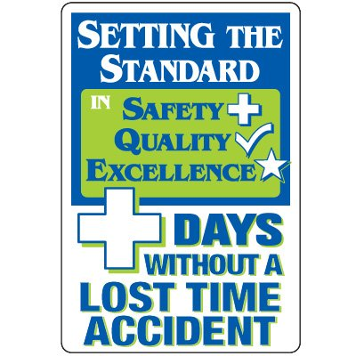 Dry Erase Safety Tracker Signs - Setting The Standard ___ Days Without A Lost Time Accident