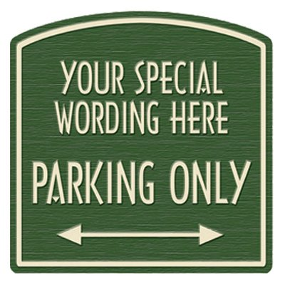 Parking Only Semi-Custom Designer Dome Sign
