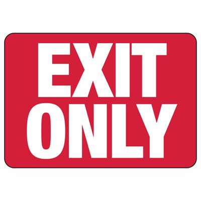 Exit Only Safety Sign
