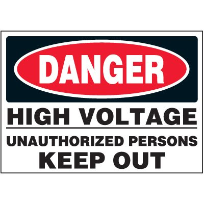 Unauthorized Persons Keep Out - Voltage Warning Labels