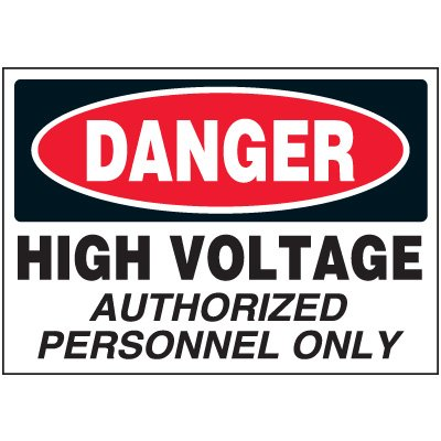 Danger Authorized Personnel Only - Voltage Warning Labels