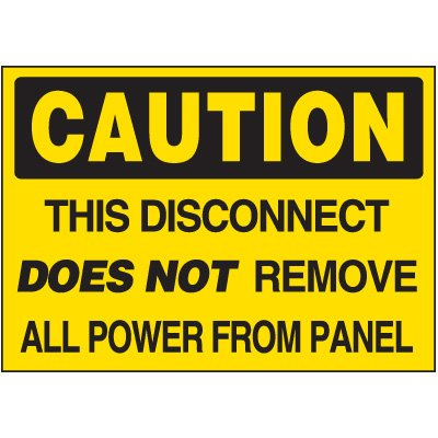Disconnect Does Not Remove Power - Voltage Warning Labels