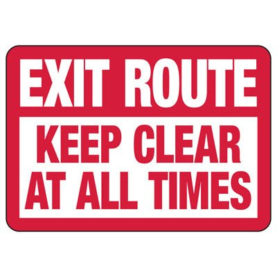 Keep Exit Route Clear Safety Sign