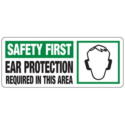Safety First Ear Protection Required Sign