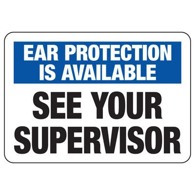 Ear Protection Is Available Sign