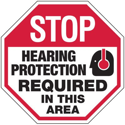 Stop Hearing Protection Required Sign