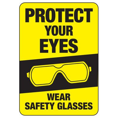 Protect Your Eyes Sign