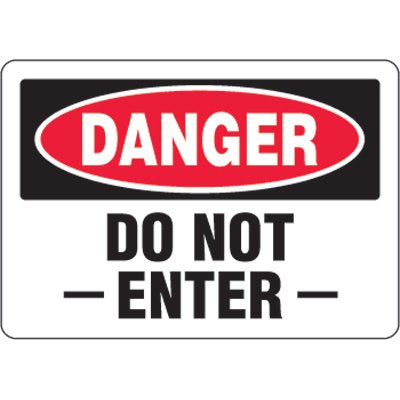 Eco-Friendly Signs - Danger Do Not Enter
