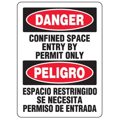 Bilingual Eco-Friendly Signs -Danger Confined Space Entry By Permit Only