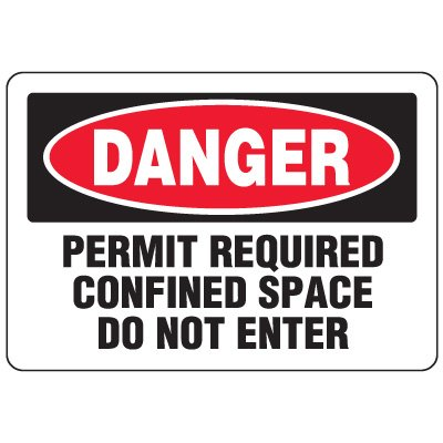 Eco-Friendly Signs - Danger Permit Required Confined Space Do Not Enter