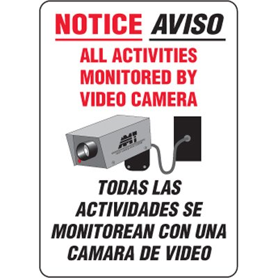 Bilingual Eco-Friendly Signs - Bilingual Notice All Activities Monitored By Video Camera
