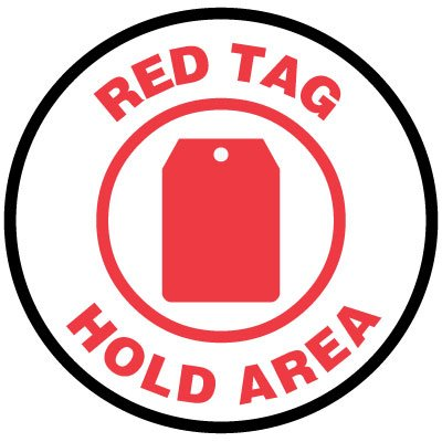 Floor Signs - Red Tag Hold Area
