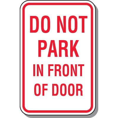 Do Not Park Sign