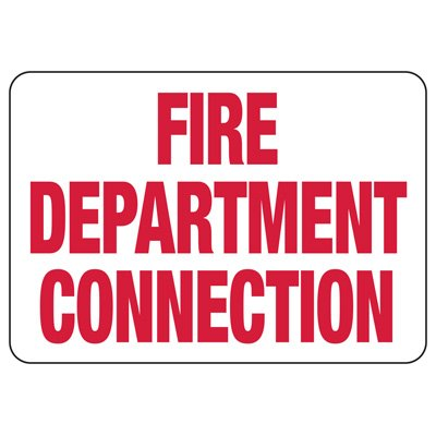 Fire Department Connection Safety Sign
