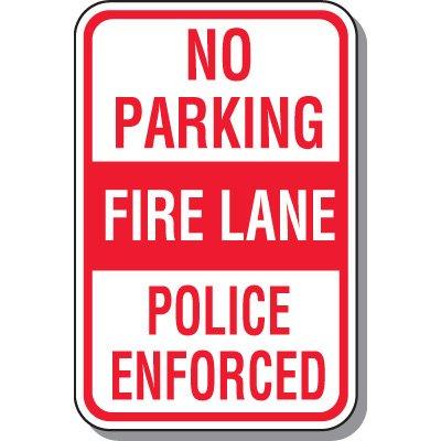 No Parking - Fire Lane - Police Enforced Sign