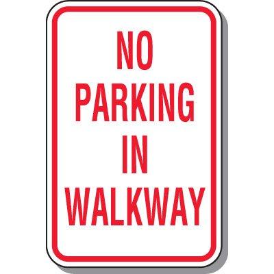 No Parking In Walkway Sign
