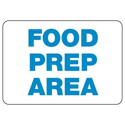 Food Prep Area Safety Sign