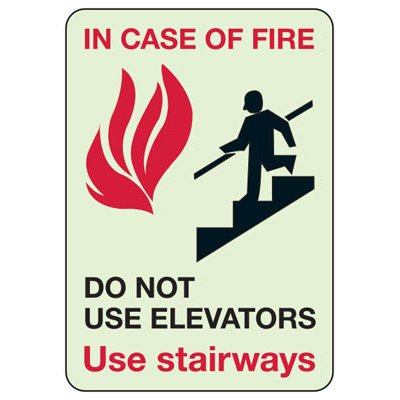 Do Not Use Elevators - Fire Safety Glow Signs