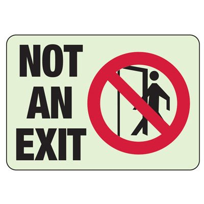 Not An Exit Sign (With Graphic)