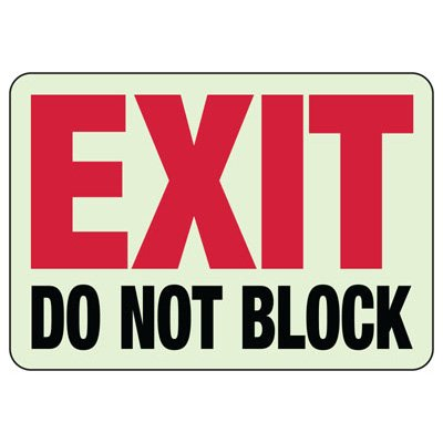 Do Not Block Exit Glow Sign