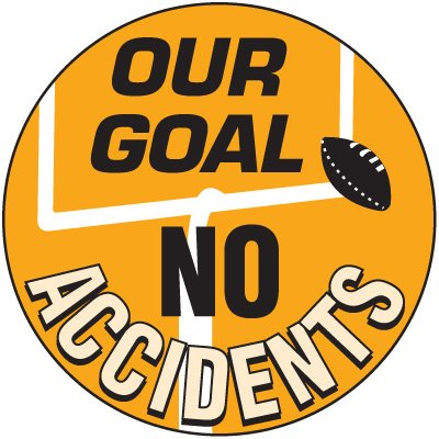 Safety Training Labels - Our Goal No Accidents