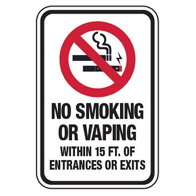 Heavy Duty Signs - No Smoking or Vaping Within 15 ft. of Entrances or Exits