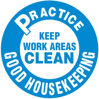 Floor Safety Signs - Practice Good Housekeeping