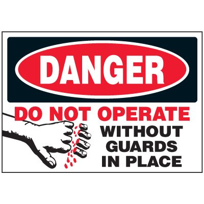 Do Not Operate Machine Danger Labels
