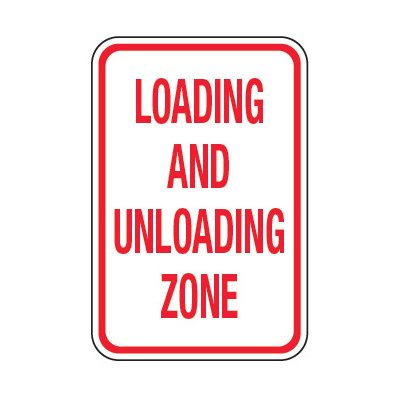 Loading And Unloading Zone - School Parking Signs