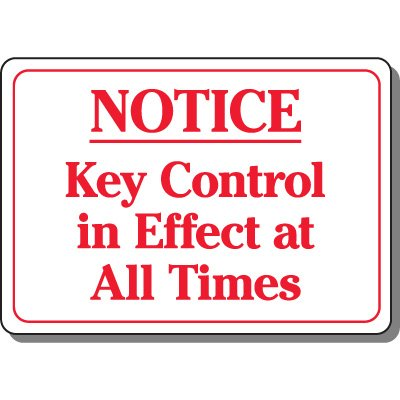 Notice Key Control Security Sign