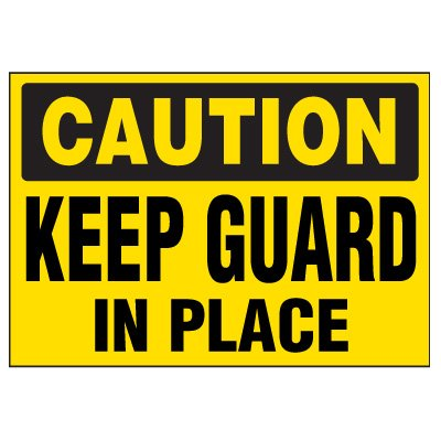Keep Guard In Place Warning Markers