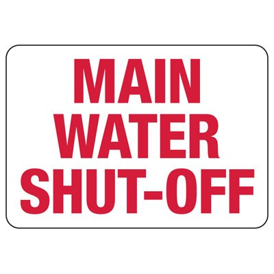 Main Water Shut-Off Safety Sign