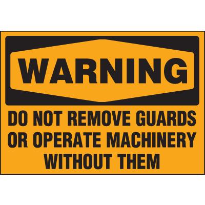 Machine Hazard Warning Labels - Warning Do Not Remove Guards