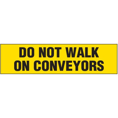 Machine Hazard Labels - Do Not Walk On Conveyors