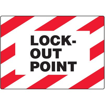 Lock-Out Point Safety Label
