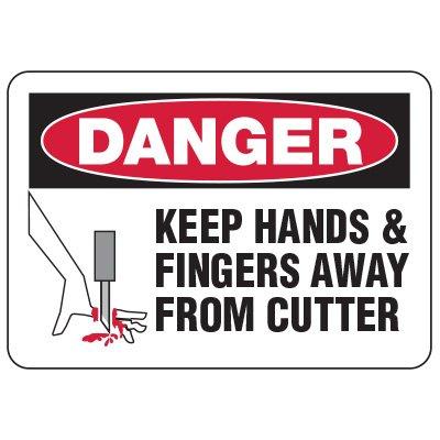 Danger Keep Away From Cutter Sign