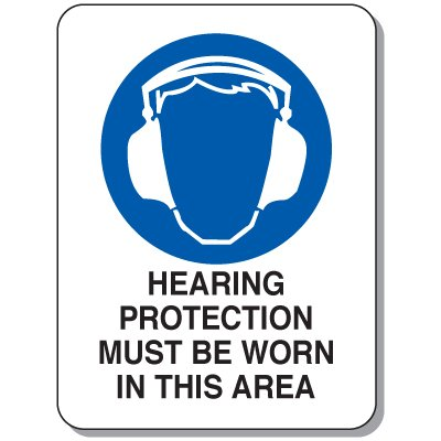 Heavy Duty Protective Wear Mining Signs - Hearing Protection Must Be Worn In This Area