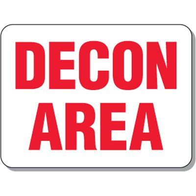 Radiation Signs - Decon Area