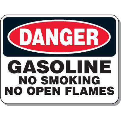 Chemical & Flammable Signs - Danger Gasoline No Smoking