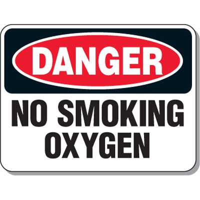 Chemical & Flammable Signs - Danger No Smoking Oxygen