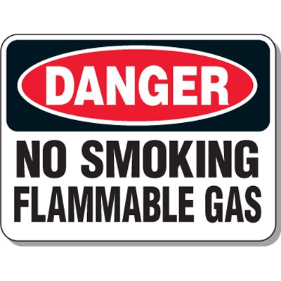 Chemical & Flammable Signs - Danger No Smoking Flammable Gas