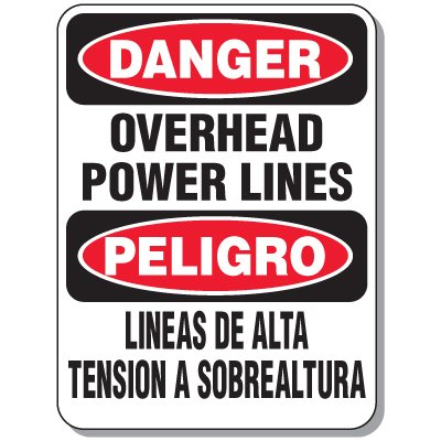 Electrical Safety Signs - Danger Overhead Power Lines (Bilingual)