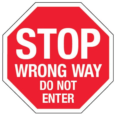 STOP - WRONG WAY DO NOT ENTER Traffic Signs
