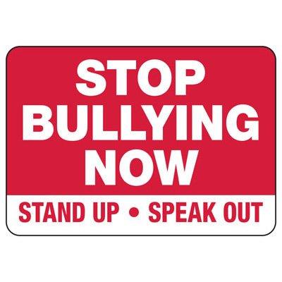 No Bullying Signs - Stop Bullying Now