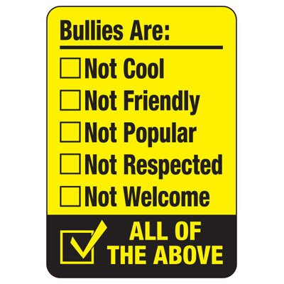 No Bullying Signs - Bullies Are Not Cool