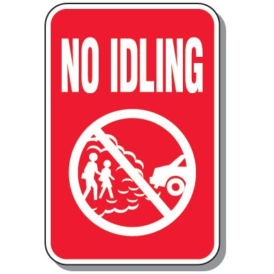 No Idle Signs - No Idling